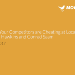 4 Ways Your Competitors are Cheating at Local SEO (and what to do about it)