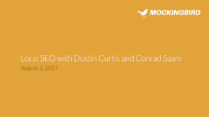 Webinar: Local SEO with Dustin Curtis and Conrad Saam