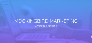 Mockingbird Webinar Series